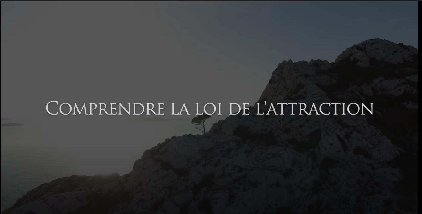 Read more about the article Comprendre la loi de l'attraction